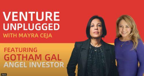 Joanne Wilson, Gotham Girl Ventures, Mayra Ceja, Venture Unplugged